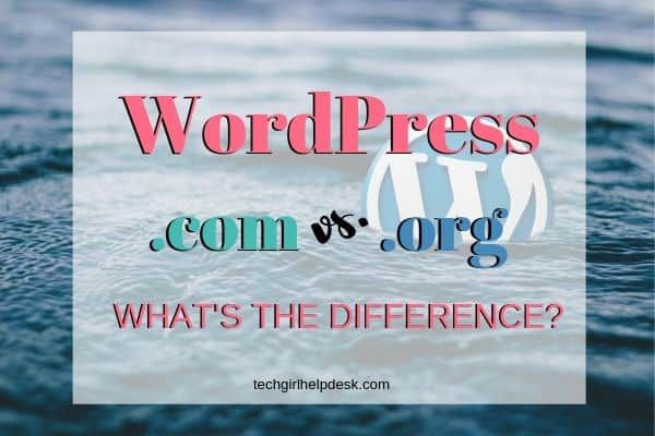 WordPress.com vs. WordPress.org | What is the difference?