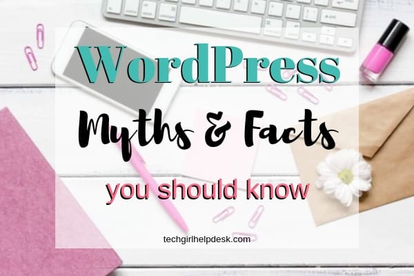 3 Crazy WordPress Myths and the Facts That Will Destroy Them